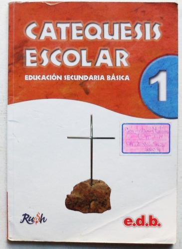 catequesis escolar 1 / editorial edb 2008