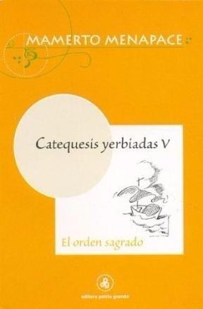 catequesis yerbiadas: el orden sagrado