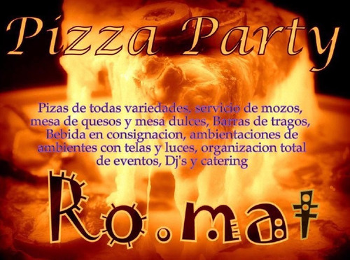 catering pizza party eventos!