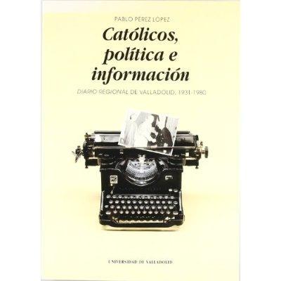 católicos, política e información: diario regio envío gratis