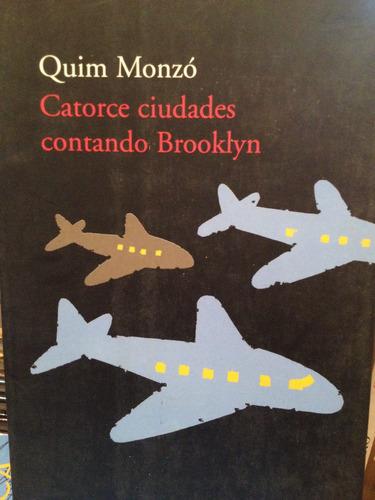 catorce ciudades contado brooklyn /quím monzó