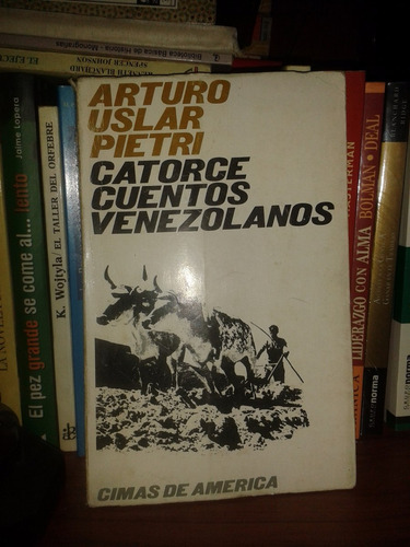 catorce cuentos venezolanos - arturo uslar pietri