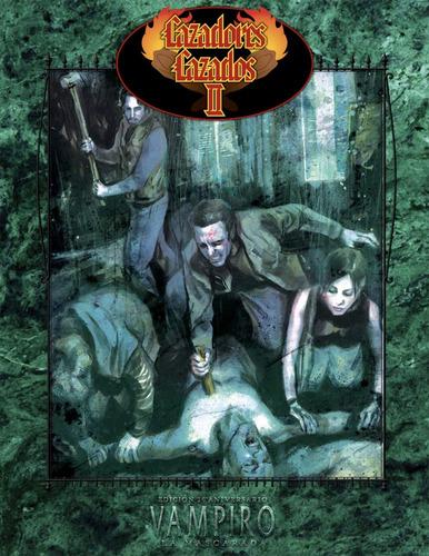 cazadores cazados 2 - vampiro 20º aniversario - invictvs