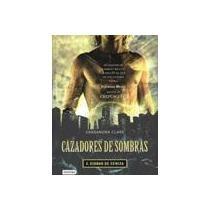 cazadores de sombras 2. ciudad de ceniza cassandra clare