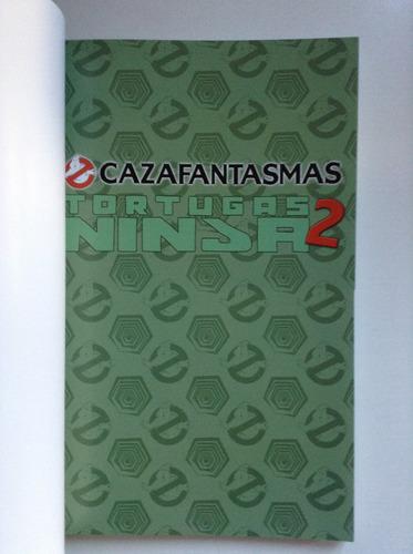cazafantasmas/ tortugas ninja 2