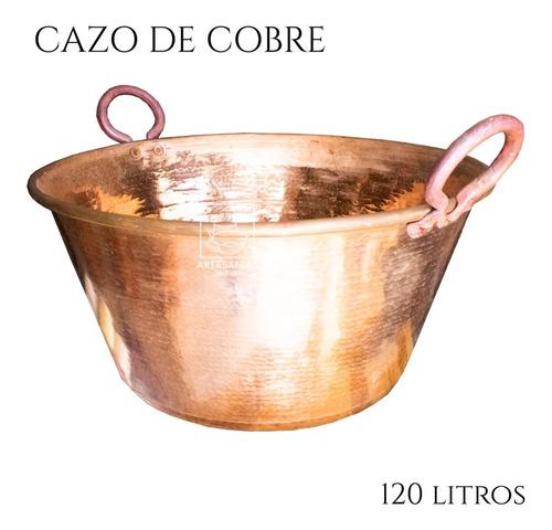 cazo de cobre artesanal capacidad 120 litros grueso