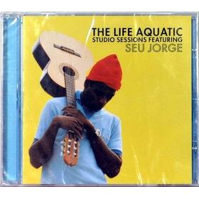 Cd - Seu Jorge: The Life Aquatic Studio Sessions - 2006
