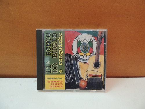 cd 11º ronco do bugio ronquinho 1997 são francisco de paula