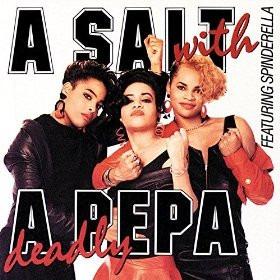 cd  a salt with a deadly pepa salt-n-pepa