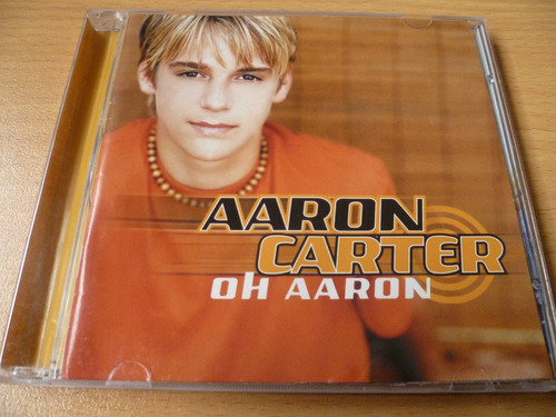 cd aaron carter - oh aaron - justin jonas hanson (top music)