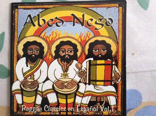 cd abed nego reggae classics en español vol.1 nuevo  fidel