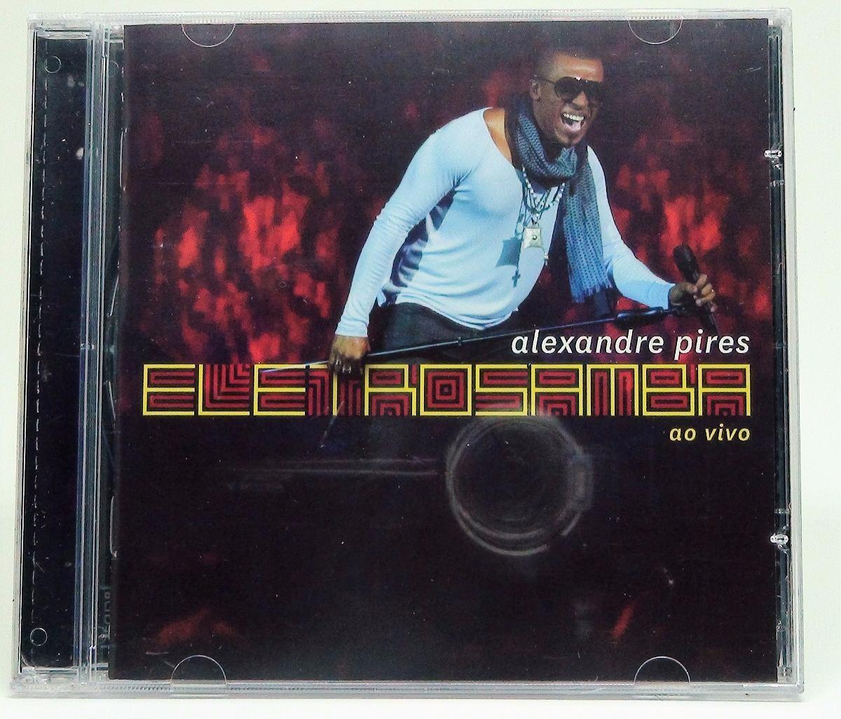 cd alexandre pires - eletro samba ao vivo