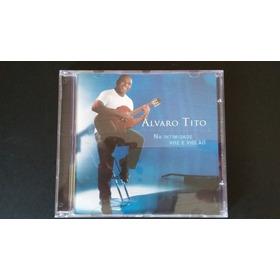 Cd Álvaro Tito - Violão & Voz ( 1a Edição / Relíquia )