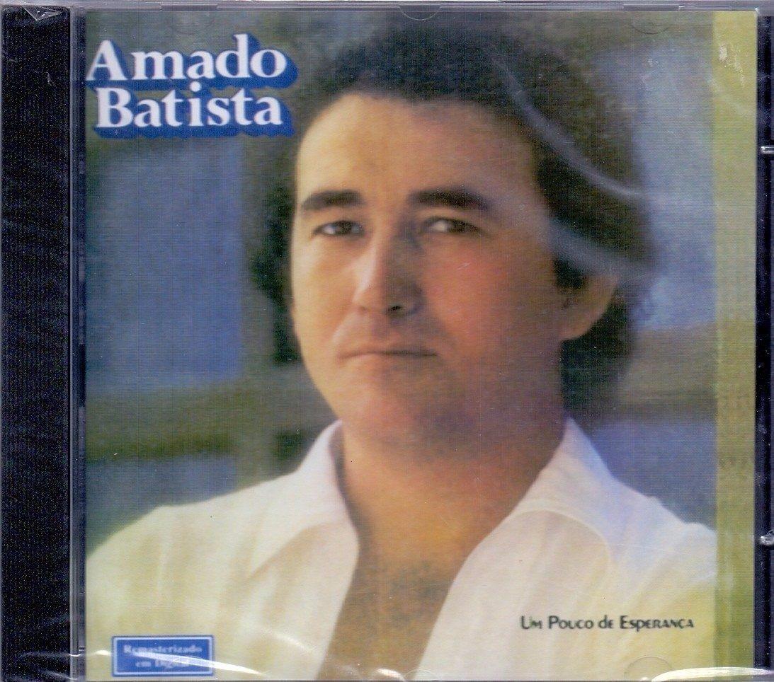 50a607b72 Cd Amado Batista Um Pouco De Esperança - Original E Lacrado - R$ 16 ...