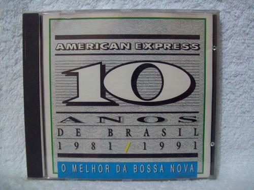 cd american express- 10 anos de brasil 1981/1991