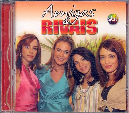 cd amigas e rivais - 2007 - novela tv sbt