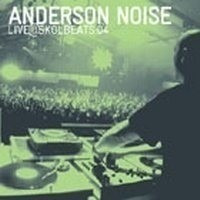 cd anderson noise live @ skol beats :04