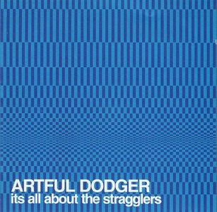 cd artful dodger - it's all about the stragglers (2001)
