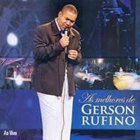 Cd As Melhores De Gerson Rufino Em Mp3 | Envio Por Email