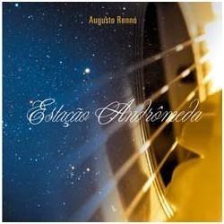 cd augusto rennó - estação andrômeda (violões aço e nylon)