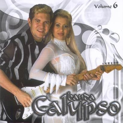 cd * banda calypso vol.6  * original novo e lacrado