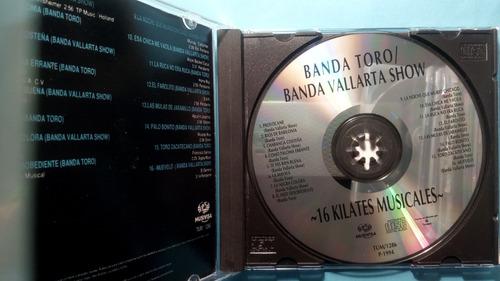 cd banda toro-banda vallarta show 16 kilates musicales