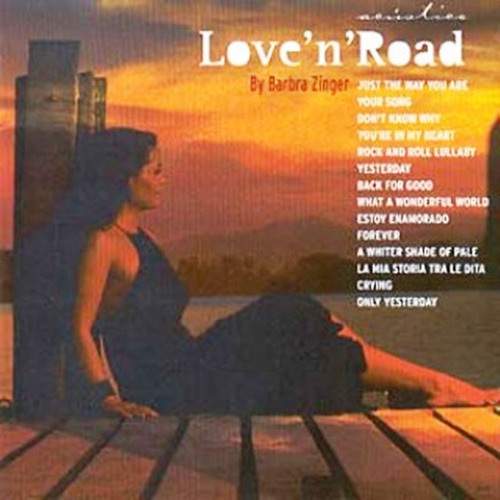 cd barbra zinger love ´n ´road