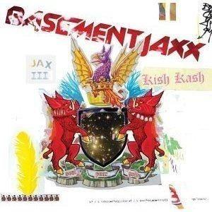 cd - basement jaxx - kish kash - lacrado