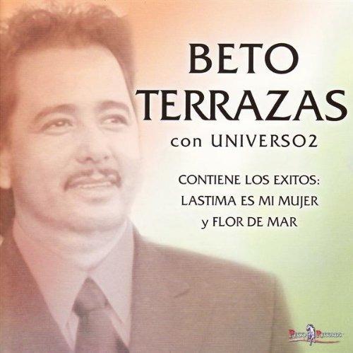 1707530bec Cd   Beto Terrazas - Lastime Es Mi Mujer Y Flor De Mar -   1.329