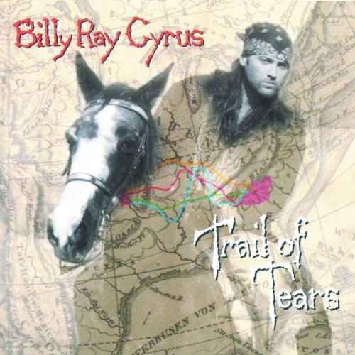 cd billy ray cyrus - trail of tears