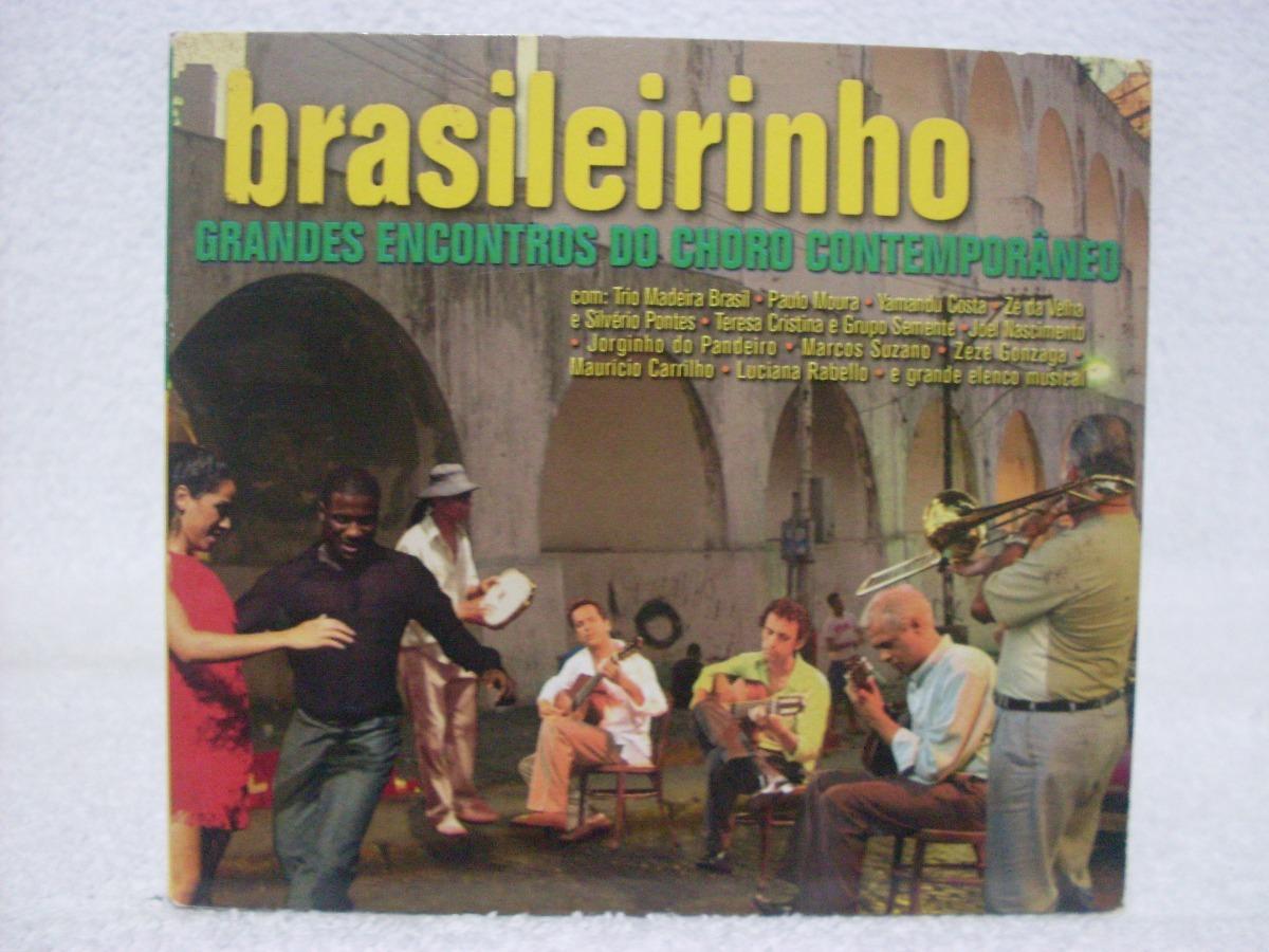 dvd brasileirinho grandes encontros do choro contemporneo