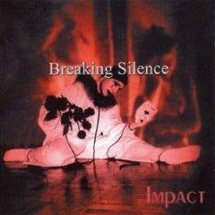 cd - breaking silence - impact - lacrado