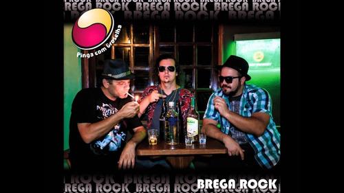 cd brega rock - banda pinga com groselha (frete grátis!)