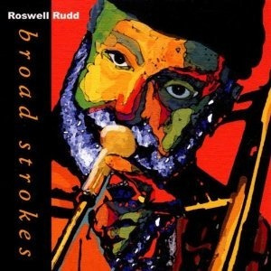 cd - broad strokes - roswell rudd