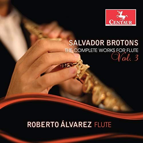 cd : brotons / alvarez - complete works for flute 3