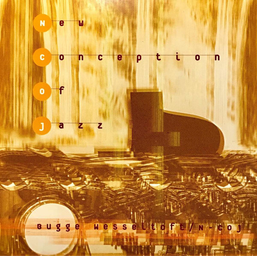 cd bugge wesseltoft new conception of jazz made in germany
