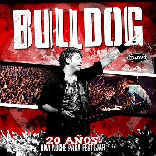 cd bulldog - 20 años: una noche para festejar