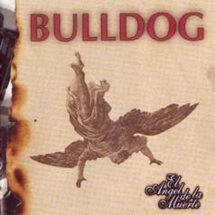 cd bulldog - el ángel de la muerte (2002)