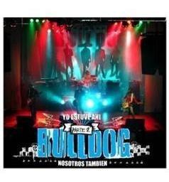 cd bulldog - yo estuve ahí... parte 2 (2006)