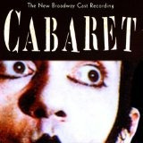 cd  cabaret: the new broadway cast recording (1998 broadway