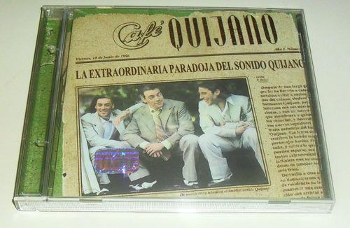 cd cafe quijano la extraordinaria paradoja del sonido quijan