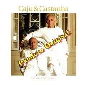 Cd Cajú E Castanha - Recado A São Paulo