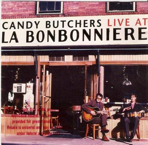 cd candy butchers - live la bonbonniere - novo***