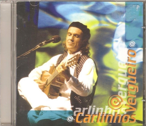 cd carlinhos vergueiro - ao vivo (2002)
