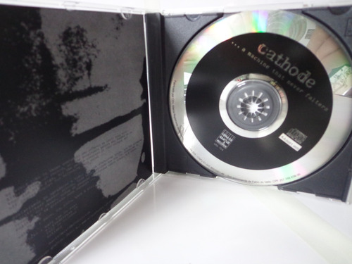 cd cathode ...a machine that never falters
