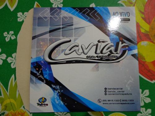 cd caviar com rapadura - promocional - frete gratis