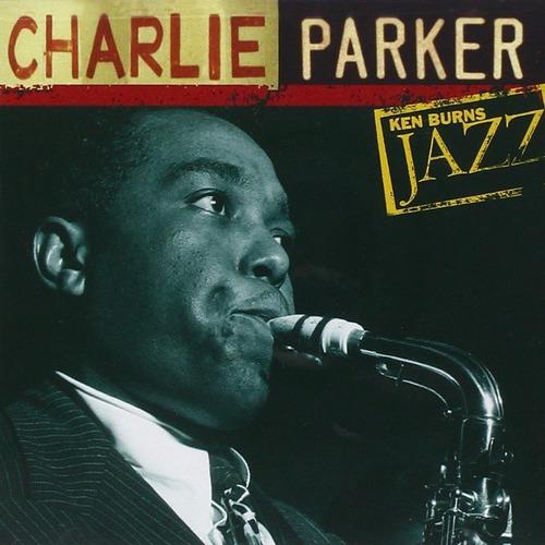cd charlie parker - ken burns jazz definitive