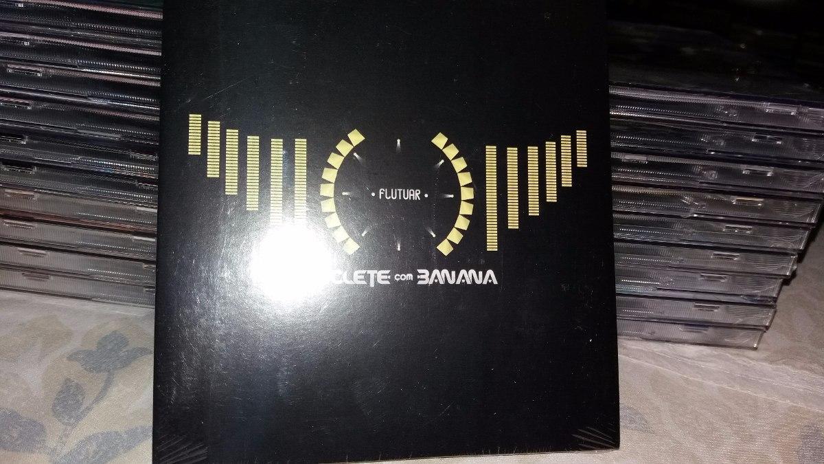 o novo cd de chiclete com banana flutuar