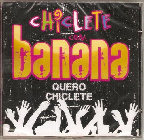cd chiclete com banana - quero chiclete - novo***