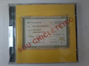 BANANA BAIXAR SOU CHICLETE CHICLETEIRO CD COM